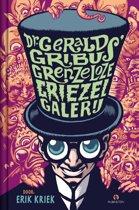 Dr. Gerald Gribus Grenzeloze Griezelgalerij