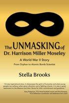 The Unmasking of Dr. Harrison Miller Moseley