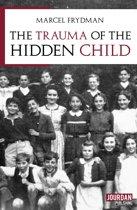 The trauma of the hidden child