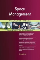 Space Management A Complete Guide - 2019 Edition