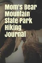 Mom's Bear Mountain State Park Hiking Journal