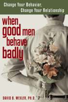 When Good Men Behave Badly
