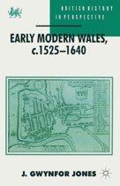 Early Modern Wales, c. 1525-1640