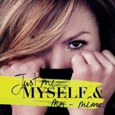 Just Me Myself & Moi-M?Me