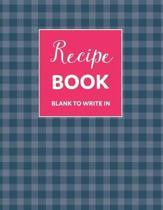 Blank Recipe Book to Write in