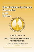 Pocket Guide to COPD Diagnosis, Management and Prevention: A Guide for Healthcar