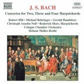 Bach: Concertos for 2, 3 and 4 Harpsichords / Hill, et al