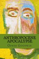 Anthropocene Apocalypse