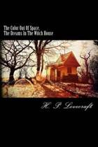 The Color Out of Space, the Dreams in the Witch House