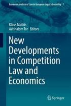 New Developments in Competition Law and Economics