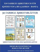 Arbeitsseiten Fur Den Kindergarten (Ein Farbiges Arbeitsbuch Fur Kinder Von 4 Bis 5 Jahren - Band 6)
