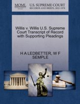 Willis V. Willis U.S. Supreme Court Transcript of Record with Supporting Pleadings