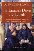 The Lion, the Dove, & the Lamb