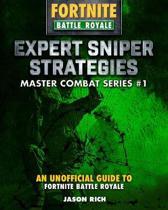 Expert Sniper Strategies