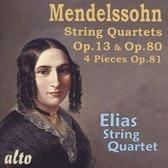 Mendelssohn: String Quartets, Opp. 13 & 80; Four Pieces, Op. 81