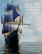 Sailing Songs and Shanties for the Irish Tin Whistle