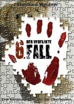 DER VERFLIXTE 6. FALL