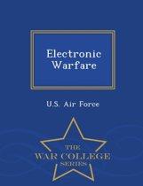Electronic Warfare - War College Series