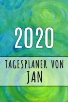 2020 Tagesplaner von Jan: Personalisierter Kalender f�r 2020 mit deinem Vornamen
