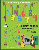 Early Math Workbook for Kids Counting Numbers Match, Tracing, Write