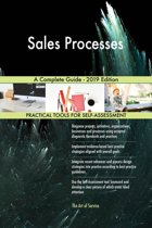 Sales Processes A Complete Guide - 2019 Edition
