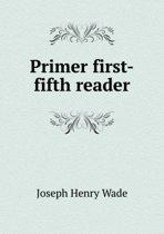 Primer First-Fifth Reader
