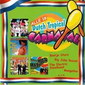 Alle 18 dutch tropical carnaval (Feest CD)