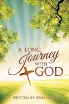 A Long Journey With God