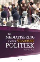 De mediatisering van de Vlaamse politiek