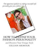 How to Define Your Fashion Personality