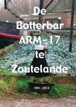 De Botterbar ARM-17 te Zoutelande, 1961-2012