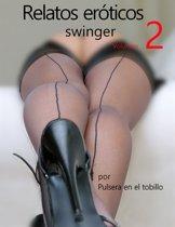 Relatos Eroticos Swinger