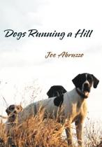 Dogs Running a Hill