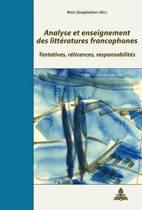 Analyse Et Enseignement Des Litt ratures Francophones
