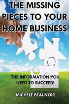 The Missing Pieces to Your Home Business