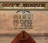 When We Get To Shore: Live At Empty Sea Studios