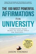 Affirmation the 100 Most Powerful Affirmations for University 2 Amazing Affirmative Bonus Books Included for Students & Massive Success