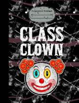 Class Clown Composition Notebook