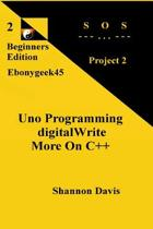 Uno Programming Digitalwrite More on C++