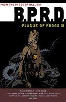 B.P.R.D. Plague of Frogs Volume 1