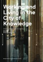Working and living in the city of knowledge