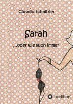 Sarah ...Oder Wie Auch Immer