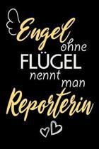 Engel Ohne Fl�gel Nennt Man Reporterin: A5 Punkteraster - Notebook - Notizbuch - Taschenbuch - Journal - Tagebuch - Ein lustiges Geschenk f�r Freunde