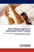 News Mining Agent for Automated Stock Trading