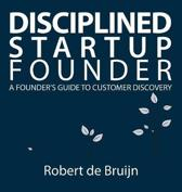 Disciplined Startup Founder