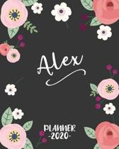 Alex: Personalized Name Weekly Planner. Monthly Calendars, Daily Schedule, Important Dates, Goals and Thoughts all in One!