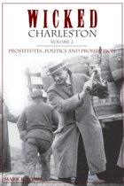 Wicked Charleston, Volume 2