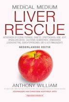Boek cover Medical Medium Liver Rescue Nederlandse Editie van Anthony William (Hardcover)