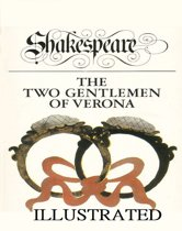 The Two Gentlemen of Verona Illustrated