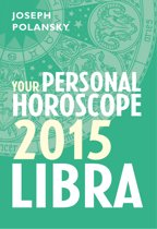 Libra 2015: Your Personal Horoscope